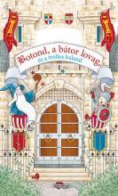 BOTOND, A BÁTOR LOVAG, ÉS A TROLLOS KALAND (MESEVÁR) - Ekönyv - NAPRAFORGÓ KÖNYVKIADÓ