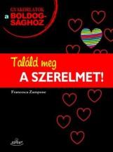 TALÁLD MEG A SZERELMET! - Ekönyv - SZIGET KIADÓ