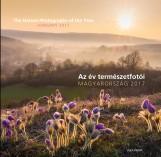 AZ ÉV TERMÉSZETFOTÓI - MAGYARORSZÁG 2017 - Ekönyv - ALEXANDRA KIADÓ