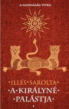 A KIRÁLYNÉ PALÁSTJA - Ekönyv - ILLÉS SAROLTA