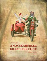 A MACSKAHERCEG KILENCEDIK ÉLETE - Ekönyv - GIMESI DÓRA