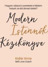 MODERN ISTENNŐK KÉZIKÖNYVE - Ekönyv - KOLLÁR ANNA