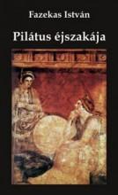 PILÁTUS ÉJSZAKÁJA - Ekönyv - FAZEKAS ISTVÁN