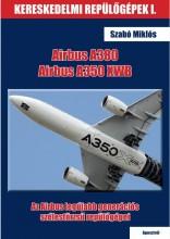 AIRBUS A380 ÉS AIRBUS A350 XWB - Ekönyv - SZABÓ MIKLÓS