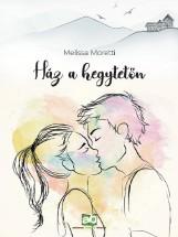 HÁZ A HEGYTETŐN - Ekönyv - MORETTI, MELISSA