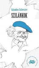 SZILÁNKOK - A LUDAS MATYI LEGJOBB AFORIZMÁI 1958-93 KÖZÖTT - Ekönyv - GALAMBOS SZILVESZTER