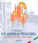 EGY AMERIKAI VELENCÉBEN - A HARRY'S BAR LEGENDÁJA - Ekönyv - HAAS MÁRTA