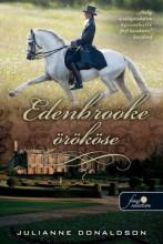 EDENBROOKE ÖRÖKÖSE - FŰZÖTT - Ekönyv - DONALDSON, JULIANNE