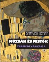 MÚZSÁK ÉS FESTŐK - TEREMTŐ VÁGYAK 2. - Ekönyv - GEREVICH JÓZSEF