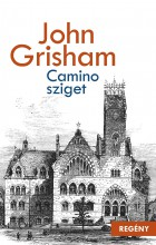 CAMINO - SZIGET - Ebook - GRISHAM, JOHN