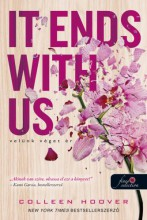 IT ENDS WITH US - VELÜNK VÉGET ÉR - Ebook - HOOVER, COLLEEN