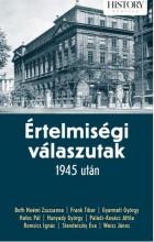 ÉRTELMISÉGI VÁLASZUTAK 1945 UTÁN - Ekönyv - KOSSUTH KIADÓ ZRT.