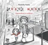 PESTI MESE - NAGYMAMÁKNAK ÉS UNOKÁKNAK - Ekönyv - PÁSZTOHY PANKA