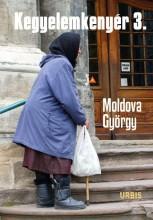 KEGYELEMKENYÉR 3. - Ekönyv - MOLDOVA GYÖRGY