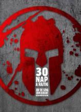 30 NAP A RAJTIG - Ekönyv - JOE DE SENA, JOHN DURANT