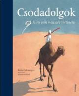 CSODADOLGOK - HÍRES ÍRÓK MESESZÉP TÖRTÉNETEI - Ekönyv - KOSSUTH KIADÓ ZRT.