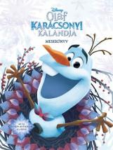 OLAF KARÁCSONYI KALANDJA MESEKÖNYV - DISNEY JÉGVARÁZS) - Ekönyv - KOLIBRI KÖNYVKIADÓ KFT