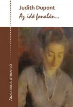 AZ IDŐ FONALÁN... - ANALITIKUS ÚTINAPLÓ - Ekönyv - DUPONT, JUDITH