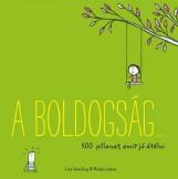 A BOLDOGSÁG… 500 PILLANAT, AMIT JÓ ÁTÉLNI (ZÖLD) - Ekönyv - SWERLING, LISA - LAZAR, RALPH