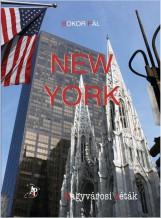 NEW YORK - NAGYVÁROSI SÉTÁK (ALBUM ÉS ÚTIKALAUZ) - Ekönyv - ATLANTIC PRESS