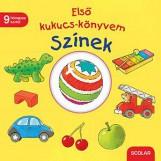 SZÍNEK - ELSŐ KUKUCS-KÖNYVEM - Ekönyv - SCOLAR KIADÓ ÉS SZOLGÁLTATÓ KFT.