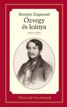 ÖZVEGY ÉS LEÁNYA - ÉLETRESZÓLÓ OLVASMÁNYOK - Ekönyv - KEMÉNY ZSIGMOND