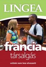 FRANCIA TÁRSALGÁS - VELÜNK NEM LESZ ELVESZETT (LIGHT) - Ekönyv - LINGEA KFT.