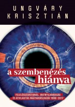 A SZEMBENÉZÉS HIÁNYA - FELELŐSÉGREVONÁS, IRATNYILVÁNOSSÁG ÉS ÁTVILÁGÍTÁS MAGYARO - Ekönyv - UNGVÁRY KRISZTIÁN