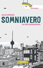 SOMNIAVERO - AZ IDŐ FOGSÁGÁBAN - Ebook - STÜRZER, ANJA