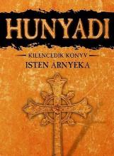 HUNYADI - ISTEN ÁRNYÉKA - KILENCEDIK KÖNYV - Ekönyv - BÁN MÓR