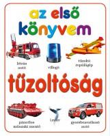 TŰZOLTÓSÁG - AZ ELSŐ KÖNYVEM - Ekönyv - LEVITER KIADÓ
