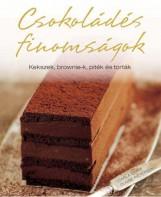 CSOKOLÁDÉS FINOMSÁGOK - KEKSZEK, BROWNIE-K, PITÉK ÉS TORTÁK - Ekönyv - KOSSUTH KIADÓ ZRT.