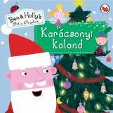 KARÁCSONYI KALAND - BEN & HOLLY'S LITTLE KINGDOM - Ekönyv - KISS JÓZSEF KÖNYVKIADÓ, KERESKEDELMI ÉS