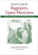 BAGPIPERS, GYPSY MUSICIANS - Ekönyv - SÁROSI BÁLINT