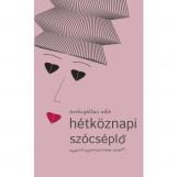 HÉTKÖZNAPI SZÓCSÉPLŐ - Ekönyv - ÁROKSZÁLLÁSI EDIT
