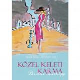 KÖZEL KELETI KARMA - DUBAI MÁSKÉPP - Ekönyv - NOVÁK NÓRA - ÁBRAHÁM RITA