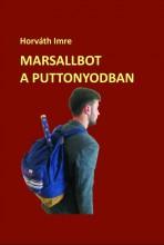 MARSALLBOT A PUTTONYODBAN - Ekönyv - HORVÁTH IMRE