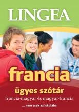 FRANCIA ÜGYES SZÓTÁR - Ekönyv - LINGEA KFT.