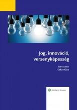 Jog, innováció, versenyképesség - Ebook - Gelén Klára