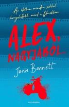 ALEX, NAGYJÁBÓL... - Ebook - BENNETT, JENN