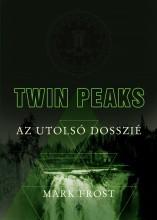 TWIN PEAKS - AZ UTOLSÓ DOSSZIÉ - Ekönyv - FROST, MARK