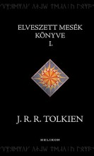 ELVESZETT MESÉK KÖNYVE I. - Ekönyv - TOLKIEN, J.R.R.