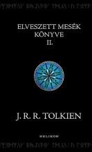 ELVESZETT MESÉK KÖNYVE II. - Ebook - TOLKIEN, J.R.R.