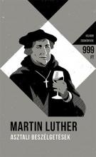 ASZTALI BESZÉLGETÉSEK - HELIKON ZSEBKÖNYVEK 60. - Ebook - LUTHER, MARTIN