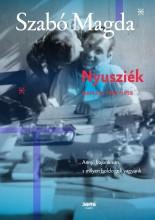 NYUSZIÉK - NAPLÓK 1950-1958 - Ekönyv - SZABÓ MAGDA