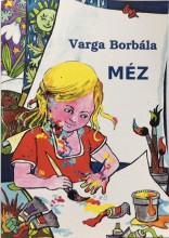 MÉZ - Ekönyv - VARGA BORBÁLA