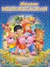 KALANDOZÁS MESEORSZÁGBAN - Ekönyv - BOBORY GERGELY