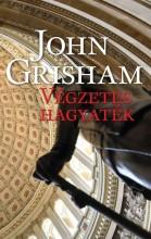VÉGZETES HAGYATÉK - Ebook - GRISHAM, JOHN