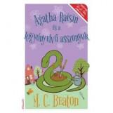 AGATHA RAISIN ÉS A KÍGYÓNYELVŰ ASSZONYOK - Ekönyv - BEATON, M.C.