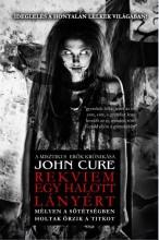 REKVIEM EGY HALOTT LÁNYÉRT - Ebook - CURE, JOHN